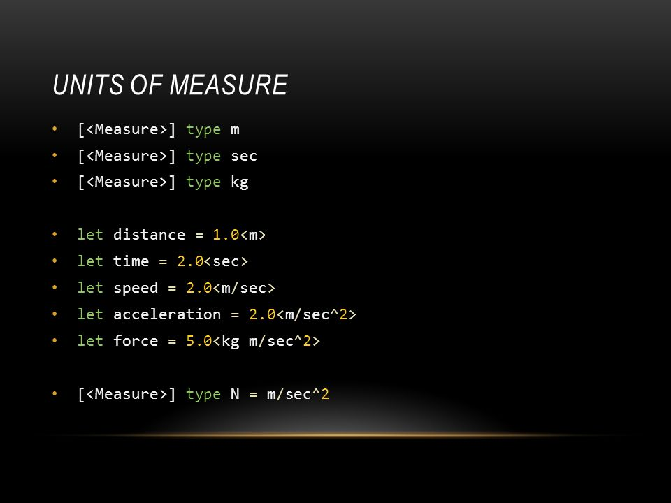Units of measure [<Measure>] type m [<Measure>] type sec